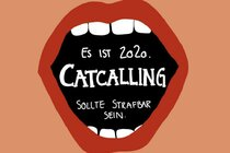 It is 2020. Catcalling should be punishable.