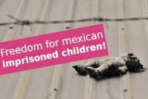 Freedom for imprisoned mexican children!