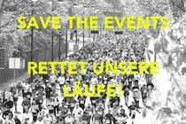 Save The Events  •  Rettet Unsere Läufe !