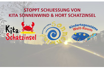 Stop closing Kita Sonnenwind & after school care facilities (Hort) Schatzinsel