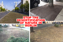 Stop killing nature in the city of Berlin