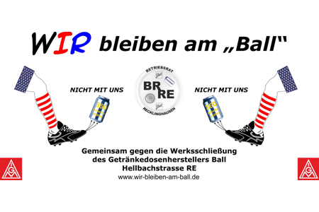Bild zur Petition mit dem Thema: Plant closing of Ball Recklinghausen needs to be prevented