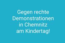 Wir fordern ein Demonstrationsverbot für den 1. Juni 2019 in Chemnitz!