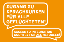Zugang zu Sprachkursen für alle Geflüchteten / Access to integration courses for all refugees