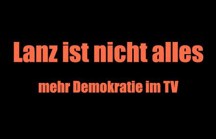 Lanz ist nicht alles - Mehr Demokratie im TV