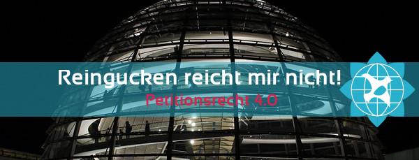 Bundestag: Reingucken reicht mir nicht!